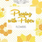pwbpwpb7-playing-with-paper-flowers