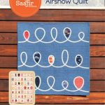 LSS-00004 Airshow Quilt Latifah Saafir Studios