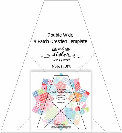 Double Wide Dresden Template Ruler by Me /& My Sister Designs