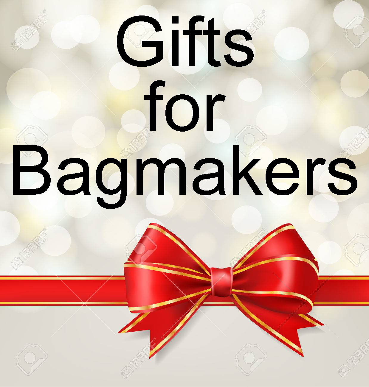Gifts for Bagmakers